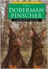 The Doberman Pinscher - Charlotte Wilcox