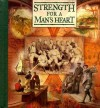 Strength For A Man's Heart - Paul C. Brownlow