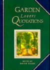 Garden Lovers Quotations - Helen Exley