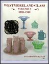 Westmoreland Glass (1888-1940) - Lorraine Kovar
