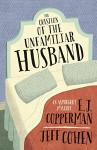 The Question of the Unfamiliar Husband (An Asperger's Mystery) - E. J. Copperman, Jeff Cohen
