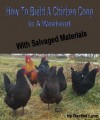 Build A Chicken Coop In A Weekend - Rachel Lynn