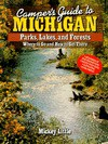 Camper's Guide To Michigan Parks, Lakes, And Forests: Where To Go And How To Get There - Mildred J. Little