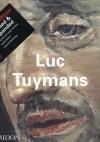 Luc Tuymans - praca zbiorowa