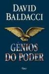 Gênios do Poder - David Baldacci