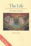 The Life: Orthodox Doctrine of Salvation - Clark Carlton