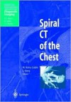 Spiral Ct Of The Chest - Martine Remy-Jardin, M. Remy-Jardin, A.L. Baert