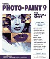 Corel PHOTO-PAINT 9 the Official Guide - David Huss