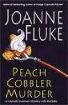 Peach Cobbler Murder [UNABRIDGED CD] (Audiobook) (Book 7, The Hannah Swensen mystery series) - Joanne Fluke