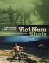 Viet Nam Shots: A Photographic Account of Australians at War - Gary McKay, Elizabeth Stewart