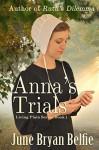 Anna's Trials (Living Plain Book 1) - June Belfie