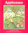 Applesauce [With Four-Color Artwork] - Shirley Kurtz