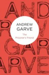 The Prisoner's Friend (Bello) - Andrew Garve