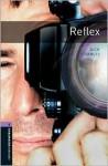 Oxford Bookworms Library New Edition: Stage 4: 1,400 Headwords Reflex - Rowena Akinyemi, Dick Francis