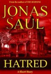 Hatred - Jonas Saul