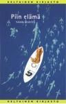 Piin elämä (Keltainen kirjasto) - Yann Martel, Helene Bützow