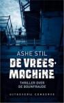 De vreesmachine - Ashe Stil