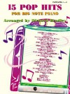 15 Pop Hits for Big Note: Big Note Piano - Richard Bradley