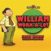 William Work a Lot - Irene Howat, Irene Howat, Michel de Boer