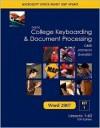 Gregg College Keyboarding & Document Processing Word 2007 Update, Kit 1, Lessons 1-60 - Scot Ober, Arlene Zimmerly, Jack E. Johnson