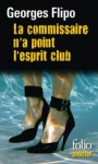 La Commissaire n'a point l'esprit club - Georges Flipo