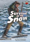 Survival in the Snow - Ginger Wadsworth, Craig Orback
