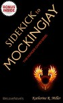 Mockingjay (Hunger Games Trilogy, Book 3): by Suzanne Collins -- Sidekick - Katherine R. Miller, WeLoveNovels
