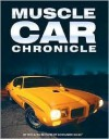 Muscle Car Chronicle - Auto Editors of Consumer Guide