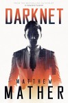 Darknet - Matthew Mather