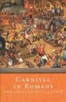 Carnival in Romans - Emmanuel Le Roy Ladurie
