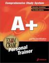 A+ Exam Cram Personal Trainer - James G. Jones, Craig Landes