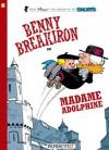 Benny Breakiron #2: Madame Adolphine - Peyo, Will Maltaite