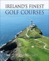 Ireland's Finest Golf Courses - John Redmond