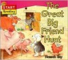 The Great Big Friend Hunt - Hannah Ray