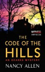 The Code of the Hills: An Ozarks Mystery - Nancy Allen