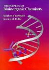 Principles of Bioinorganic Chemistry - Stephen J. Lippard, Jeremy M. Berg