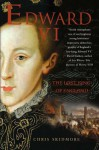 By Chris Skidmore - Edward VI: The Lost King of England (2007-11-28) [Hardcover] - Chris Skidmore