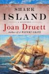 Shark Island - Joan Druett
