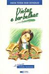 Dietas e Borbulhas (Colecção Profissão Adolescente, #1) - Maria Teresa Maia Gonzalez