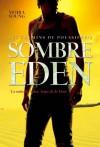 Sombre Eden (Les chemins de poussière, #2) - Moira Young, Laetitia Devaux
