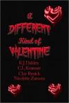 A Different Kind of Vanlentine - K.J. Dahlen, C.L. Kraemer, Clay Renick, Nicolette Zamora