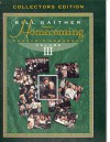 Bill Gaither Presents Homecoming Souvenir Songbook Vol III (Collectors Edition) - Bill Gaither
