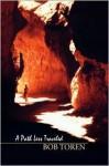 A Path Less Traveled - Bob Toren
