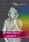 Bei Besichtigung gezähmt: Gay Romance BDSM - Marc Weiherhof