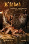 B'Tched: Erotic Tales of Men in Submission - Kyle Cicero