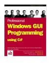Professional Windows Gui Programming Using C# - Jay Glynn, Richard Conway