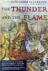 The Thunder and the Flame - Alexander Fullerton