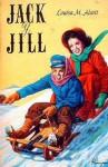 Jack y Jill - Louisa May Alcott