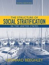 The Structure of Social Stratification in the United States [With Mysearchlab] - Leonard Beeghley, Maureen Berner, Gary R. Rassel
