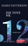 Die Tote Nr. 12: Thriller (Women's Murder Club) - James Patterson, Leo Strohm